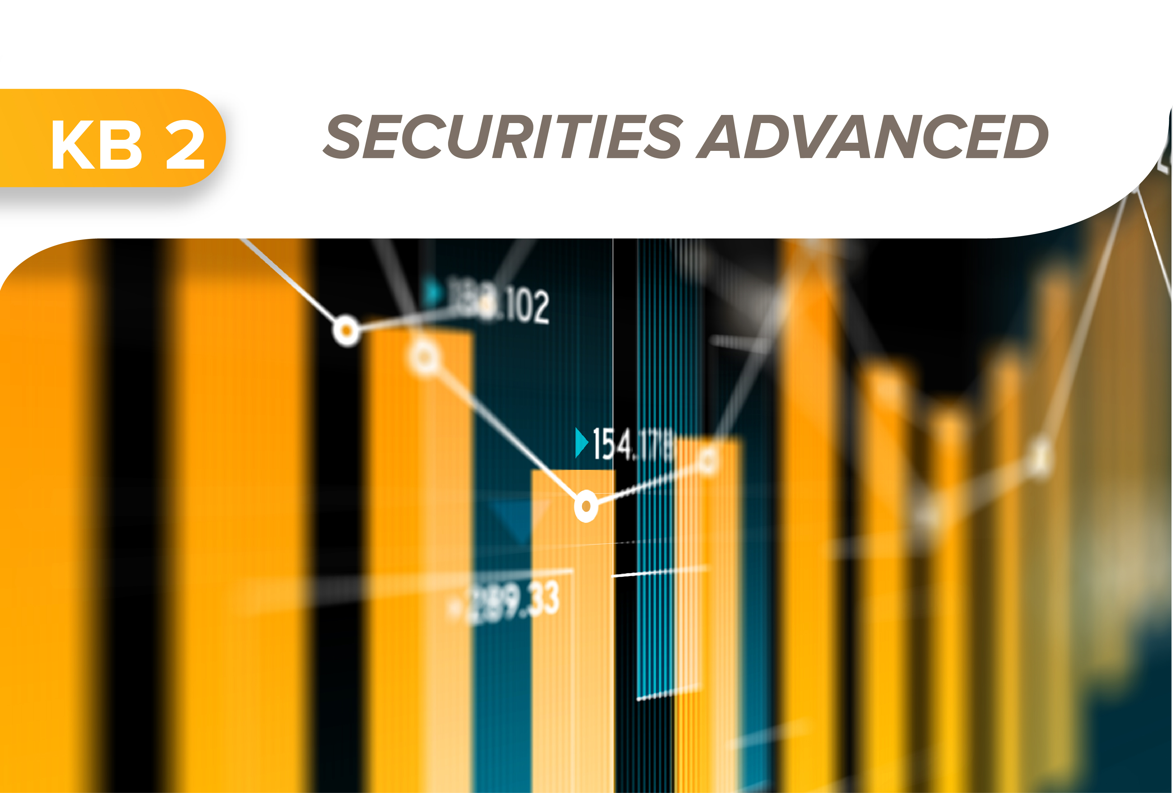 Securities advanced