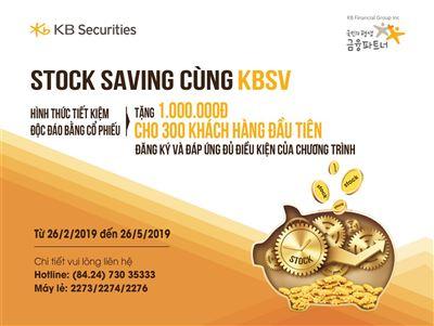 Công ty Chứng khoán KB Việt Nam ra mắt sản phẩm Stock Saving cùng KBSV